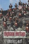 Highland Heritage: Scottish Americans in the American South