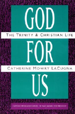 God for Us by Catherine M. Lacugna