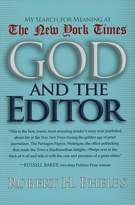 God and the Editor by Robert H. Phelps