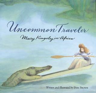 Uncommon Traveler by Don  Brown