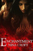 Enchantment (Laws of Segregation #3)