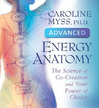 Advanced Energy Anatomy
