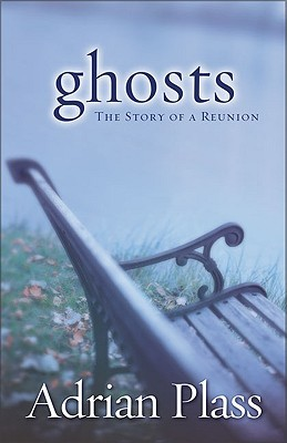 Ghosts by Adrian Plass