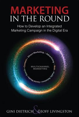 Marketing in the Round by Geoff Livingston