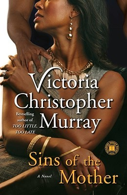 Sins of the Mother by Victoria Christopher Murray