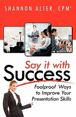 Say It with Success by Shannon Alter