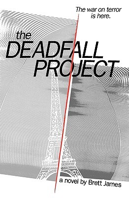 The Deadfall Project by Brett James