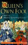 Queen's Own Fool (Stuart Quartet, #1)
