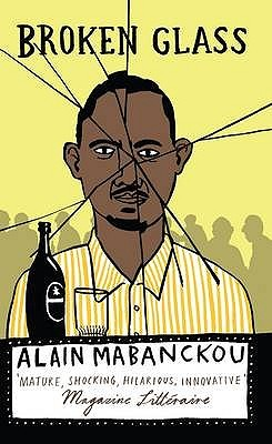 Broken Glass by Alain Mabanckou