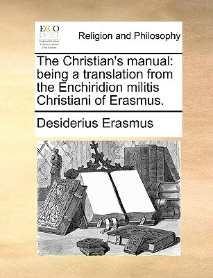 The Christian's Manual by Desiderius Erasmus
