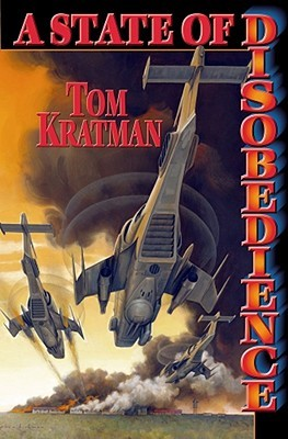 A State of Disobedience by Tom Kratman