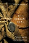 The Sultan's Seal (Kamil Pasha, #1)