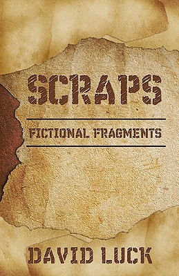 Scraps: Fictional Fragments