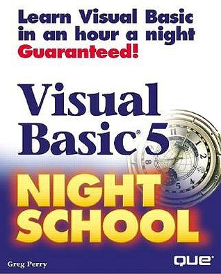 Visual Basic 5 Night School (3rd Edition)