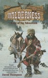 King of the Mountain (Wilderness, #1)