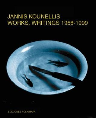 Jannis Kounellis Works, Writings 1958-2000