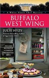 Buffalo West Wing (A White House Chef Mystery, #4)