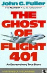 The Ghost Of Flight 401 by John Grant Fuller Jr.