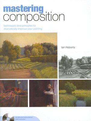 Mastering Composition by Ian Roberts