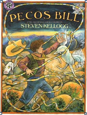 Pecos Bill by Steven Kellogg