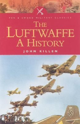 The Luftwaffe by John Killen