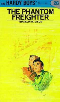 The Phantom Freighter (Hardy Boys, #26)