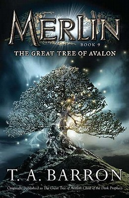 The Great Tree of Avalon by T.A. Barron