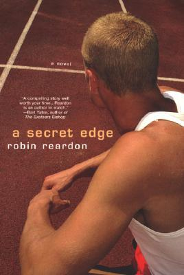 A Secret Edge by Robin Reardon