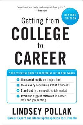 Getting from College to Career by Lindsey Pollak