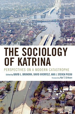 The Sociology of Katrina by David Brunsma