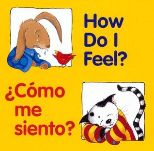 How Do I Feel? / Como me siento? by Pamela Zagarenski