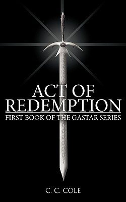 Act of Redemption (The Gastar, #1)