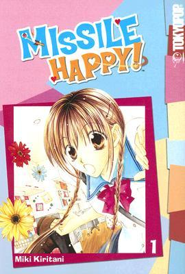 Missile Happy!, Vol. 01 by Miki Kiritani