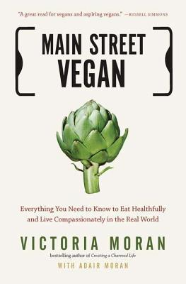 Main Street Vegan by Victoria Moran