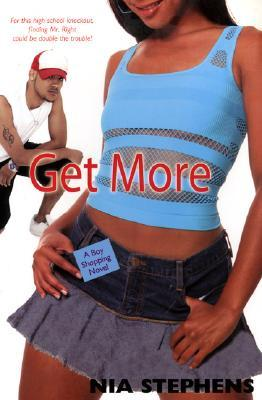Get More by Nia Stephens