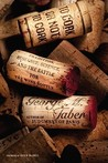 To Cork or Not To Cork: Tradition, Romance, Science, and the Battle for the Wine Bottle