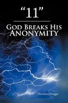 11: God Breaks His Anonymity