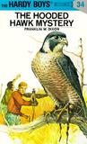 The Hooded Hawk Mystery (Hardy Boys, #34)