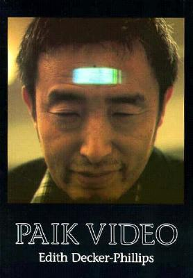 Paik Video by Edith Decker-Phillips