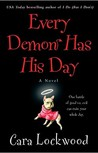 Every Demon Has His Day (Demon, #1)