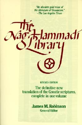 The Nag Hammadi Library in English by James McConkey Robinson