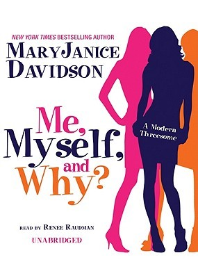 Me, Myself, and Why? by MaryJanice Davidson