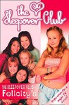 The Sleepover Club at Felicity's (The Sleepover Club, #3)