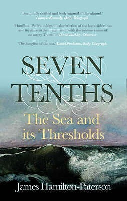 Seven Tenths by James Hamilton-Paterson