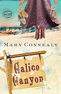 Calico Canyon by Mary Connealy