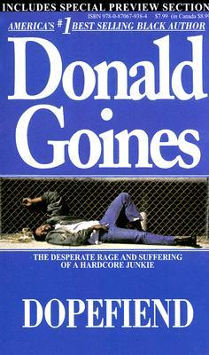 Dopefiend by Donald Goines