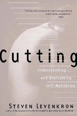 Cutting by Steven Levenkron