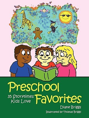 Preschool Favorites by Diane Briggs