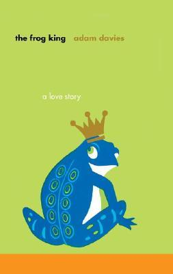 Frog King, The by Adam Davies