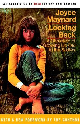 Looking Back by Joyce Maynard
